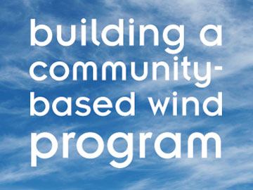 Building a Community-Based Wind Program